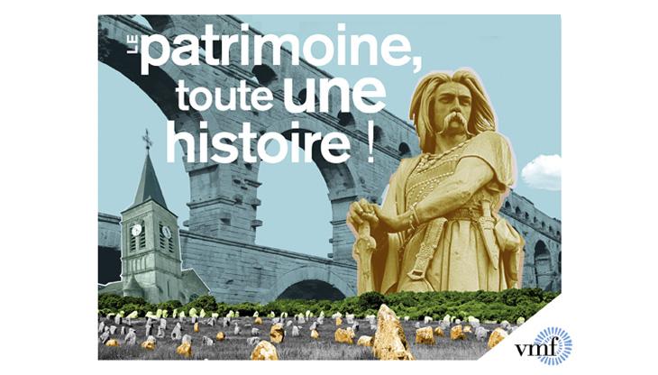 « Le Patrimoine, toute une histoire »