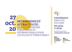 Patrimoines et Attractivité : quelle ouverture européenne et internationale pour les villes et territoires ?