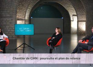 Chantiers CMN : poursuite et plan de relance